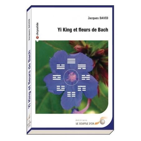 Livre Yi King et fleurs de Bach